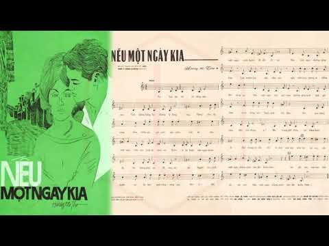 🎵 Nếu Một Ngày Kia (Hoàng Thi Thơ) Thái Thanh Pre 1975 | Tờ Nhạc Xưa