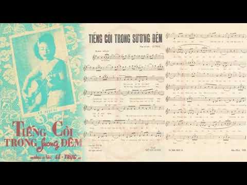 🎵 Tiếng Còi Trong Sương Đêm (Lê Trực) Thanh Thúy Pre 1975 | Tờ Nhạc Xưa