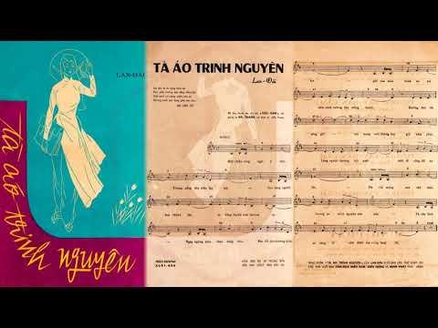🎵 Tà Áo Trinh Nguyên (Lan Đài) Hà Thanh Pre 1975 | Tờ Nhạc Xưa