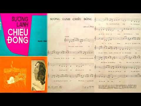 🎵 Sương Lạnh Chiều Đông (Mạnh Phát) Phương Dung Pre 1975 | Tờ Nhạc Xưa