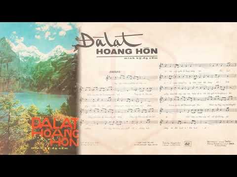 🎵 Đà Lạt Hoàng Hôn (Minh Kỳ, Dạ Cầm) Thanh Tuyền Pre 1975 | Tờ Nhạc Xưa