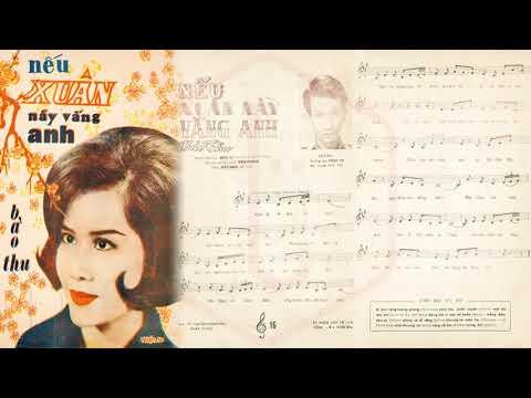 🎵 Nếu Xuân Này Vắng Anh (Bảo Thu) Trúc Ly Pre 1975 | Tờ Nhạc Xưa