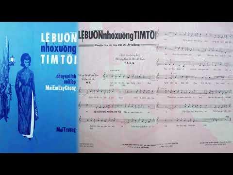 🎵 Lệ Buồn Nhỏ Xuống Tim Tôi (Mai Trường) Phương Dung Pre 1975 | Tờ Nhạc Xưa
