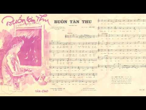 🎵 Buồn Tàn Thu (Văn Cao) Phạm Duy Pre 1975 | Tờ Nhạc Xưa