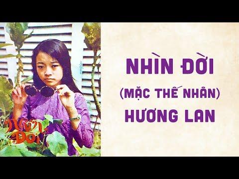 🎵 Nhìn Đời (Mặc Thế Nhân) Hương Lan Pre 1975 | Bìa Nhạc Xưa