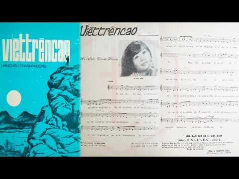 🎵 Viết Trên Cao (Hàn Châu, Thanh Phương) Chế Linh Pre 1975 | Tờ Nhạc Xưa