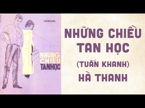 🎵 Những Chiều Tan Học (Tuấn Khanh) Hà Thanh Pre 1975 | Bìa Nhạc Xưa