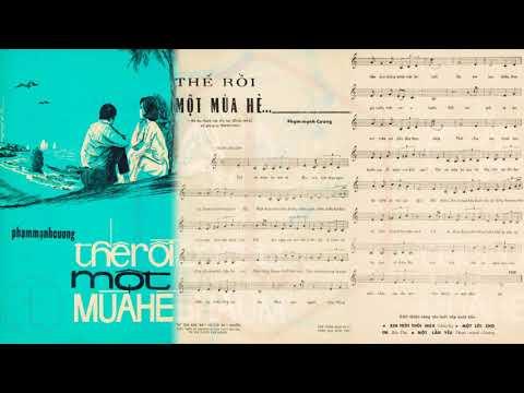 🎵 Thế Rồi Một Mùa Hè (Phạm Mạnh Cương) Hoàng Oanh Pre 1975 | Tờ Nhạc Xưa