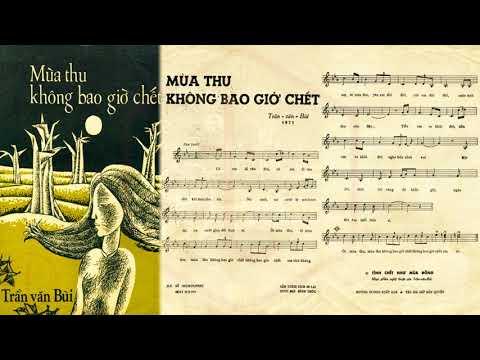 🎵 Mùa Thu Không Bao Giờ Chết (Trần Văn Bùi) Thanh Lan Pre 1975 | Tờ Nhạc Xưa