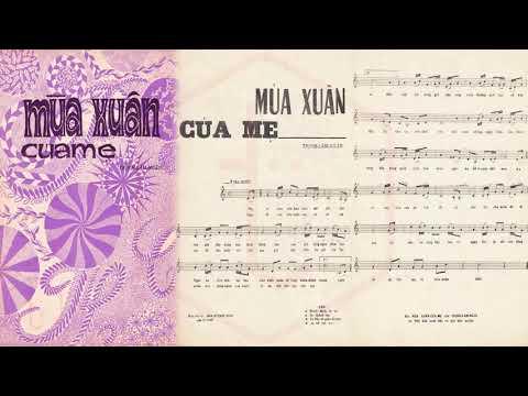 🎵 Mùa Xuân Của Mẹ (Trịnh Lâm Ngân) Chế Linh Pre 1975 | Tờ Nhạc Xưa