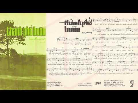 🎵 Thành Phố Buồn (Lam Phương) Thanh Tuyền Pre 1975 | Tờ Nhạc Xưa