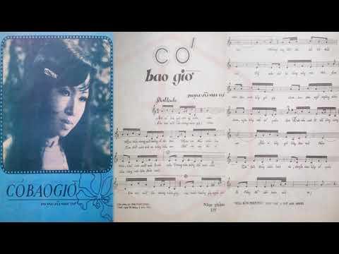 🎵 Có Bao Giờ (Phạm Vũ Anh Tứ) Giáng Thu Pre 1975 | Tờ Nhạc Xưa