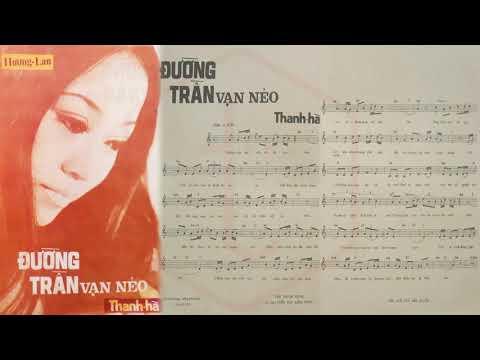 🎵 Đường Trần Vạn Nẻo (Thanh Hà) Băng Châu Pre 1975 | Tờ Nhạc Xưa