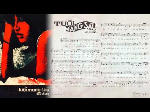 🎵 Tuổi Mang Sầu (Gian Dối) Đắc Chung Pre 1975 | Tờ Nhạc Xưa