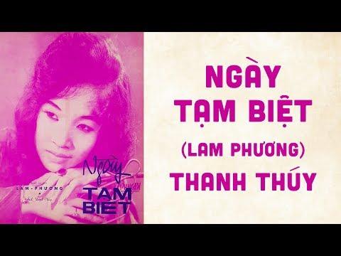 🎵 Ngày Tạm Biệt (Lam Phương) Thanh Thúy Pre 1975 | Bìa Nhạc Xưa
