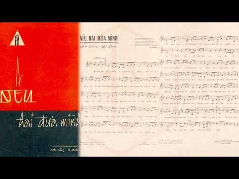 🎵 Nếu Hai Đứa Mình (Anh Bằng, Lê Dinh) Hà Thanh Pre 1975 | Tờ Nhạc Xưa