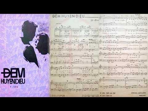 🎵 Đêm Huyền Diệu (Y Vân) Phương Tâm Pre 1975 | Tờ Nhạc Xưa
