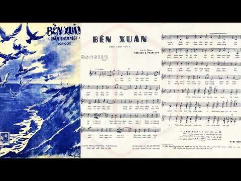 🎵 Bến Xuân (Văn Cao, Phạm Duy) Thái Thanh Pre 1975 | Tờ Nhạc Xưa
