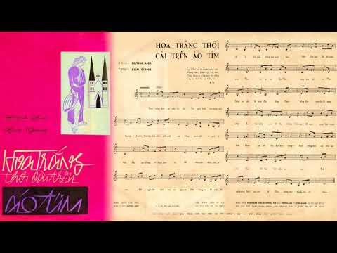 🎵 Hoa Trắng Thôi Cài Trên Áo Tím (Kiên Giang, Huỳnh Anh) Thanh Thúy Pre 1975 | Tờ Nhạc Xưa