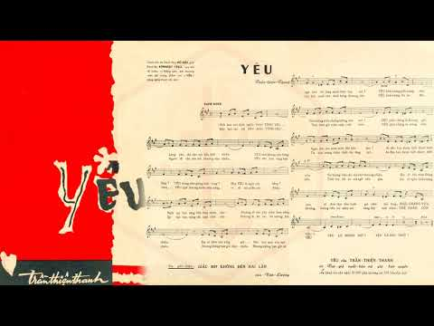 🎵 Yêu (Trần Thiện Thanh) Thanh Vũ Pre 1975 | Tờ Nhạc Xưa