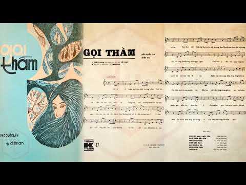 🎵 Gọi Thầm (Phó Quốc Lân, Diên An) Nhật Trường Pre 1975 | Tờ Nhạc Xưa