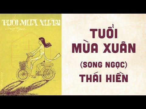 🎵 Tuổi Mùa Xuân (Song Ngọc) Thái Hiền Pre 1975 | Bìa Nhạc Xưa