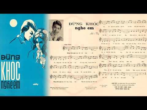 🎵 Đừng Khóc Nghe Em (Anh Thy) Thanh Vũ Pre 1975 | Tờ Nhạc Xưa