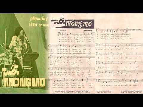 🎵 Tuổi Mộng Mơ (Phạm Duy) Thanh Lan Pre 1975 | Tờ Nhạc Xưa