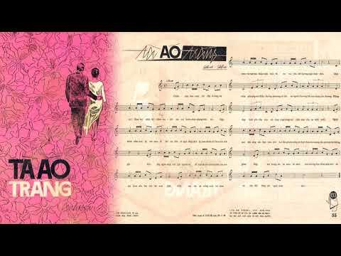 🎵 Tà Áo Trắng (Anh Hoa) Hoàng Oanh Pre 1975 | Tờ Nhạc Xưa