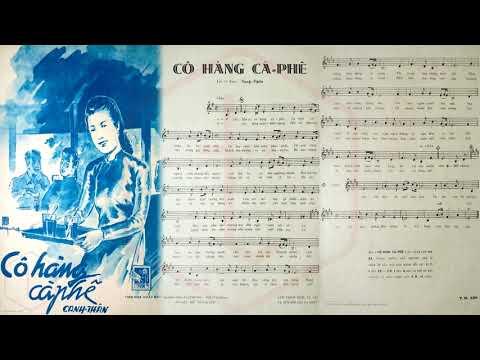 🎵 Cô Hàng Cà Phê (Canh Thân) Thanh Vũ Pre 1975 | Tờ Nhạc Xưa