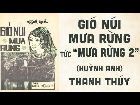 🎵 Gió Núi Mưa Rừng (Mưa Rừng 2, Huỳnh Anh) Thanh Thúy Pre 1975 | Bìa Nhạc Xưa
