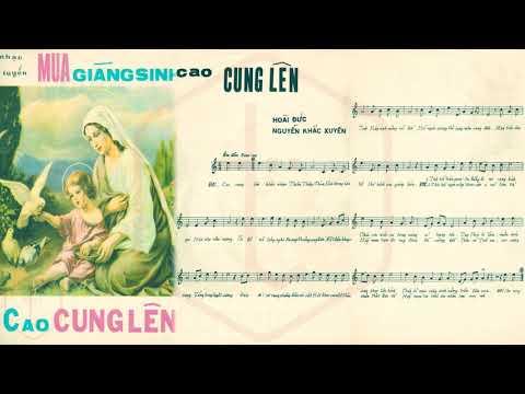 🎵 Cao Cung Lên (Hoài Đức, Nguyễn Khắc Xuyên) Khánh Ly Pre 1975 | Tờ Nhạc Xưa