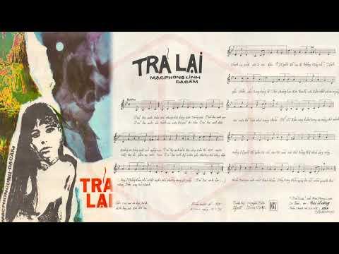 🎵 Trả Lại (Mạc Phong Linh, Dạ Cầm) Tài Lương Pre 1975 | Tờ Nhạc Xưa
