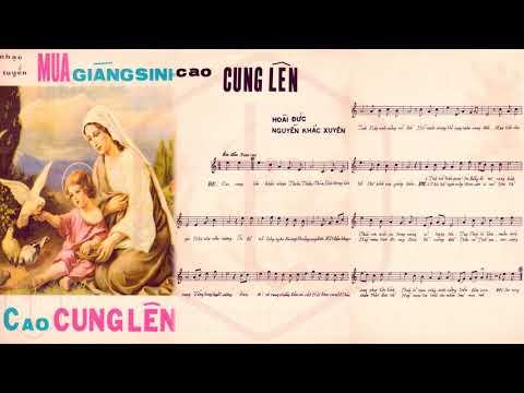 🎵 Cao Cung Lên (Hoài Đức, Nguyễn Khắc Xuyên) Thái Thanh Pre 1975 | Tờ Nhạc Xưa