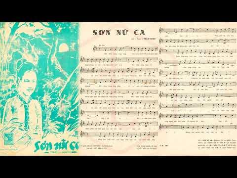 🎵 Sơn Nữ Ca (Trần Hoàn) Sơn Ca, Bùi Thiện Pre 1975 | Tờ Nhạc Xưa
