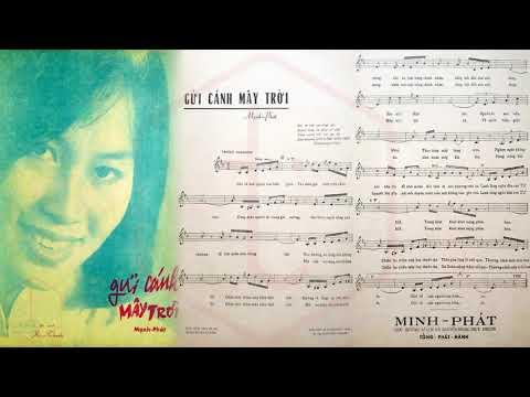 🎵 Gửi Cánh Mây Trời (Mạnh Phát) Phương Dung Pre 1975 | Tờ Nhạc Xưa