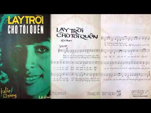 🎵 Lạy Trời Cho Tôi Quên (Lê Dinh) Julie Quang Pre 1975 | Tờ Nhạc Xưa