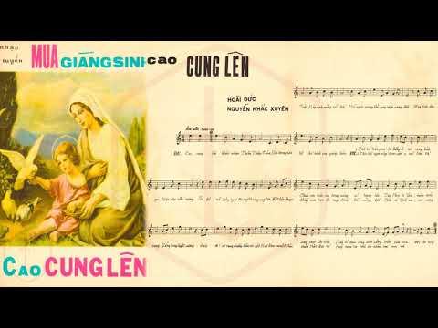 🎵 Cao Cung Lên (Hoài Đức, Nguyễn Khắc Xuyên) Giao Linh Pre 1975 | Tờ Nhạc Xưa