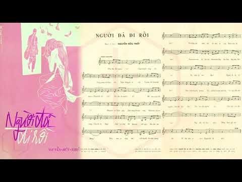 🎵 Người Đã Đi Rồi (Nguyễn Hữu Thiết) Thái Thanh Pre 1975 | Tờ Nhạc Xưa