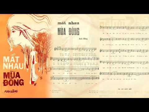 🎵 Mất Nhau Mùa Đông (Anh Bằng) Thanh Lan Pre 1975 | Tờ Nhạc Xưa