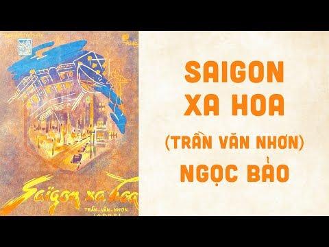 🎵 Saigon Xa Hoa (Trần Văn Nhơn) Ngọc Bảo Pre 1975 | Bìa Nhạc Xưa
