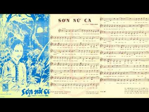 🎵 Sơn Nữ Ca (Trần Hoàn) Châu Kỳ Pre 1975 | Tờ Nhạc Xưa