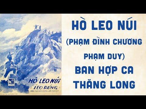 🎵 Hò Leo Núi (Phạm Đình Chương, Phạm Duy) Ban Hợp Ca Thăng Long Pre 1975 | Bìa Nhạc Xưa