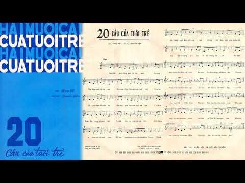 🎵 20 Câu Của Tuổi Trẻ (Song Hồ, Nguyễn Hiền) Hoàng Oanh Pre 1975 | Tờ Nhạc Xưa