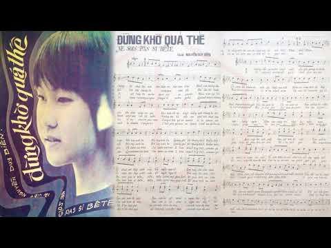 🎵 Đừng Khờ Quá Thế (Nguyễn Duy Biên) Bích Trâm Pre 1975 | Tờ Nhạc Xưa