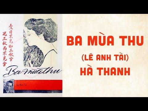 🎵 Ba Mùa Thu (Lê Anh Tài) Hà Thanh Pre 1975 | Bìa Nhạc Xưa