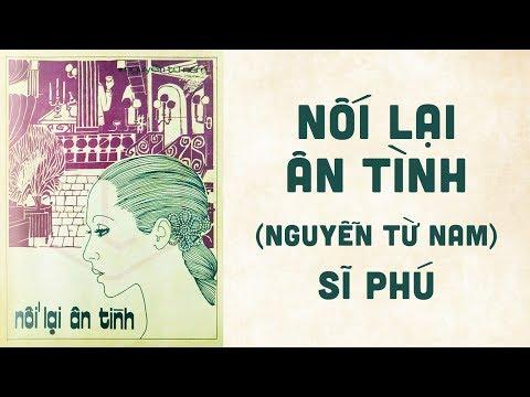 🎵 Nối Lại Ân Tình (Nguyễn Từ Nam) Sĩ Phú Pre 1975 | Bìa Nhạc Xưa