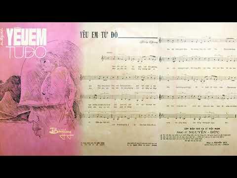 🎵 Yêu Em Từ Đó (Bằng Giang) Mai Thy Pre 1975 | Tờ Nhạc Xưa