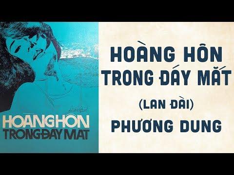 🎵 Hoàng Hôn Trong Đáy Mắt (Lan Đài) Phương Dung Pre 1975 | Bìa Nhạc Xưa
