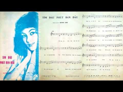 🎵 Tìm Đâu Phút Ban Đầu (Huỳnh Anh) Lệ Thu Pre 1975 | Tờ Nhạc Xưa